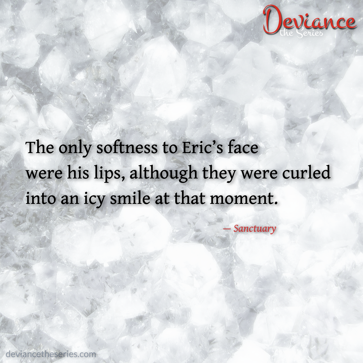 Deviance the Series, Volume 1: Sanctuary